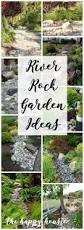 Backyard Rock Garden by Best 25 River Rock Gardens Ideas On Pinterest Garden Ideas