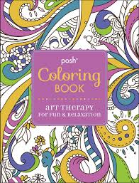 creative coloring books flip through posh art therapy for fun and relaxation coloring book