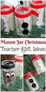 easy to make mason jar christmas teacher gifts modern mom life