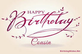 birthday wishes for cousin and greeting cards