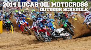 lucas oil pro motocross schedule 2014 lucas oil pro motocross chionship schedule