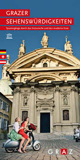 B Otisch Schmal Grazer Sehenswürdigkeiten By Graz Tourismus Issuu