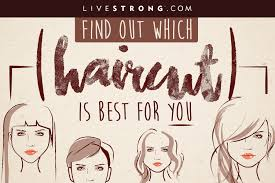 find out which haircut is best for you livestrong com