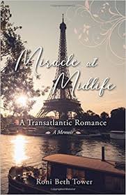 Amazon Com Paris Chic Eiffel by Miracle At Midlife A Transatlantic Romance Roni Beth Tower