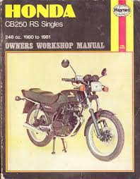 honda cb250rs singles owner u0027s workshop manual haynes workshop