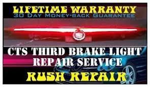 2003 2007 Cadillac Cts Third Brake Light Repair Service Ebay