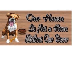 boxer dog sayings boxer dog sign etsy