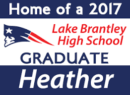 graduation signs local level events lake brantley high school class of 2018