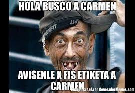 Carmen Meme - hola busco a carmen avisenle x fis etiketa a carmen meme de