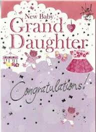 congrats on your new card congratulations on your new granddaughter baby greetings