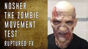 nosher the zombie silicone mask movement test ruptured fx