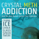 Crystal Meth Addiction And The ...