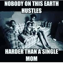 Single Mom Meme - 25 best memes about single mom single mom memes