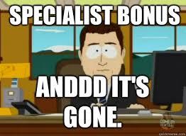 South Park And Its Gone Meme - specialist bonus anddd it s gone south park banker quickmeme