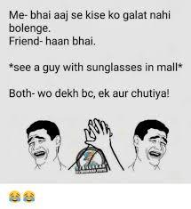 Memes Se - 25 best memes about chutiya chutiya memes