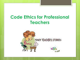 Counseling Code Of Ethics Philippines Code Ethics For Professional Teachers Ppt
