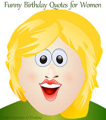 gift and greeting card ideas 27 funny birthday quotes for women