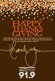 i wish you a happy thanksgiving wclk wishes our listeners partners and members a happy