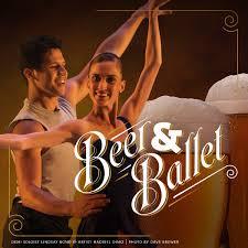 beer and ballet presented by ballet west nowplayingutah com