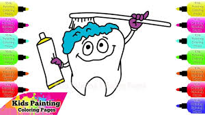 kids painting coloring pages toothpaste toothbrush and teeth