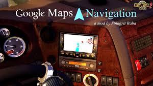Google Maps Navigation Ets 2 Google Maps Navigation Download Ets 2 Mods Truck Mods