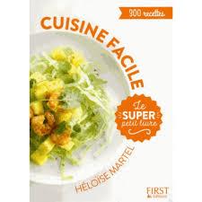 livre photo cuisine le petit livre de cuisine facile livre cuisine salée cultura
