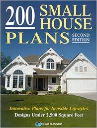 200 small house plans innovative plans for sensible lifestyles