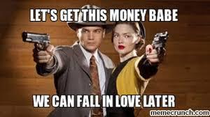 Get Money Meme - get this money babe