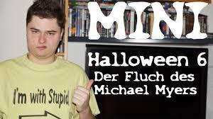 mini halloween 6 der fluch des michael myers joe chappelle