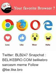 Meme Browser - 25 best memes about browser browser memes