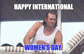 Bill Belichick Memes - international women s day starring tom brady imgflip