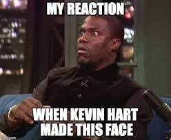 Kevin Hart Face Meme - kevin hart is dazzled imgflip