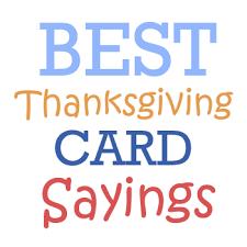 thanksgiving cards sayings thanksgiving card sayings thanksgiving