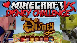 Challenge Minecraft Disney Challenge Minecraft Vs Ep 15