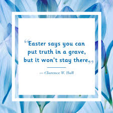 10 best easter quotes inspiring and cute easter sayings