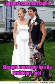 Gay Marriage Meme - against gay marriage meme generator captionator wedding