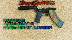 palmetto state armory black friday before you buy a psa ks47 lower ragequit003 youtube