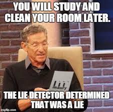 Clean Room Meme - maury lie detector meme imgflip