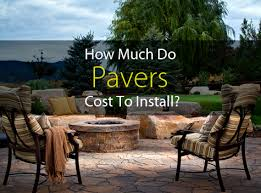 Cost Of Paver Patio Or Stylish Ideas Pavers Installation Cost Adorable Paver Patio
