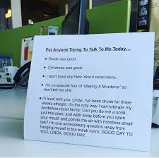 on break sign for desk an office worker came up with the perfect post christmas desk sign