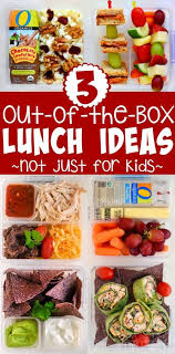 three out of the box lunch ideas not just for on timeout
