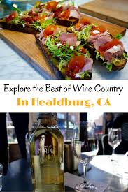 explore the best of healdsburg with much more than a food tour