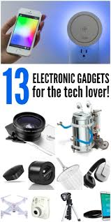electronic gadgets 13 best electronic gadgets for the tech lover