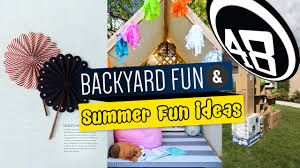 48 backyard fun and summer fun ideas youtube
