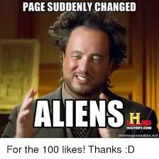 Meme Generator Alien - page suddenly changed aliens history com memegeneratornet for the