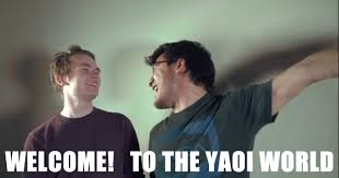 Welcome Meme - welcome to the yaoi world markiplier meme by ronsiturvy on deviantart