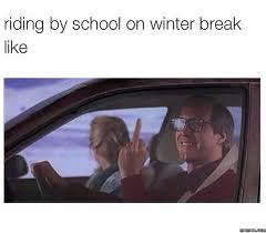 Winter Break Meme - winter break meme 28 images winter break meme memes winter