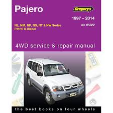 gregory u0027s car manual mitsubishi pajero 1997 2010 522