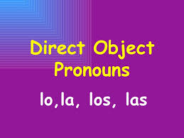 direct object and direct object pronouns