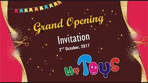 Invitation Card Grand Opening Grand Opening Invitation Card Video My Toys Surendranagar